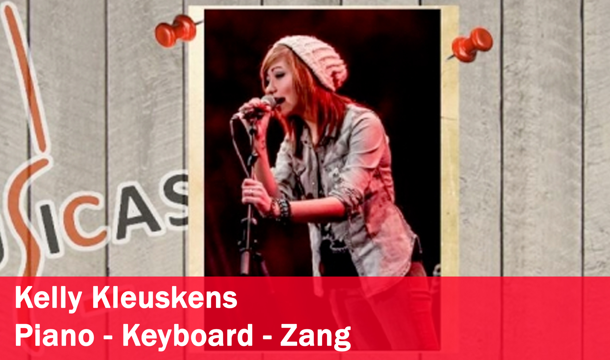 Kelly Kleuskens <br>Piano - Keyboard - Zang
