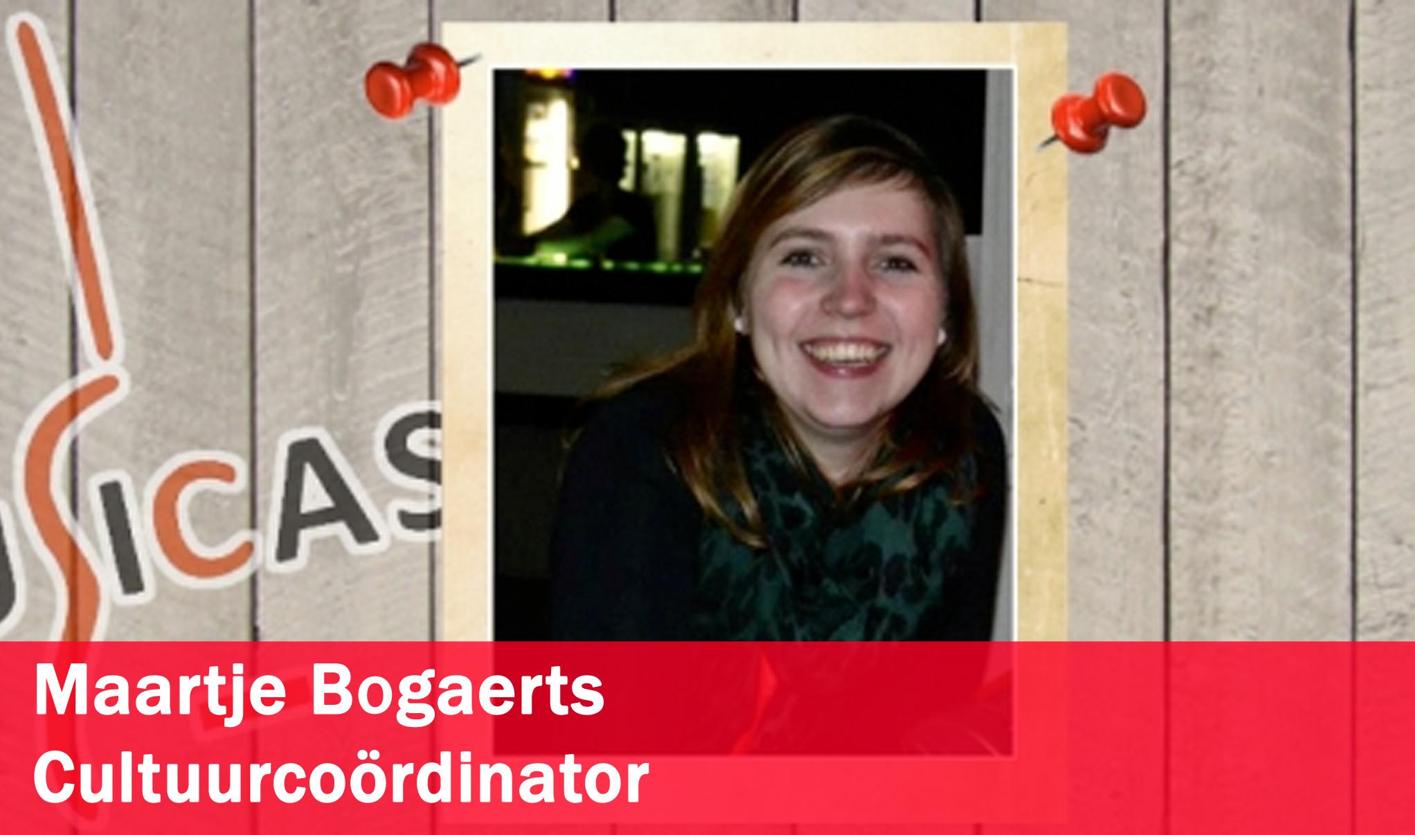Maartje Bogaerts <br>Cultuurcoördinator