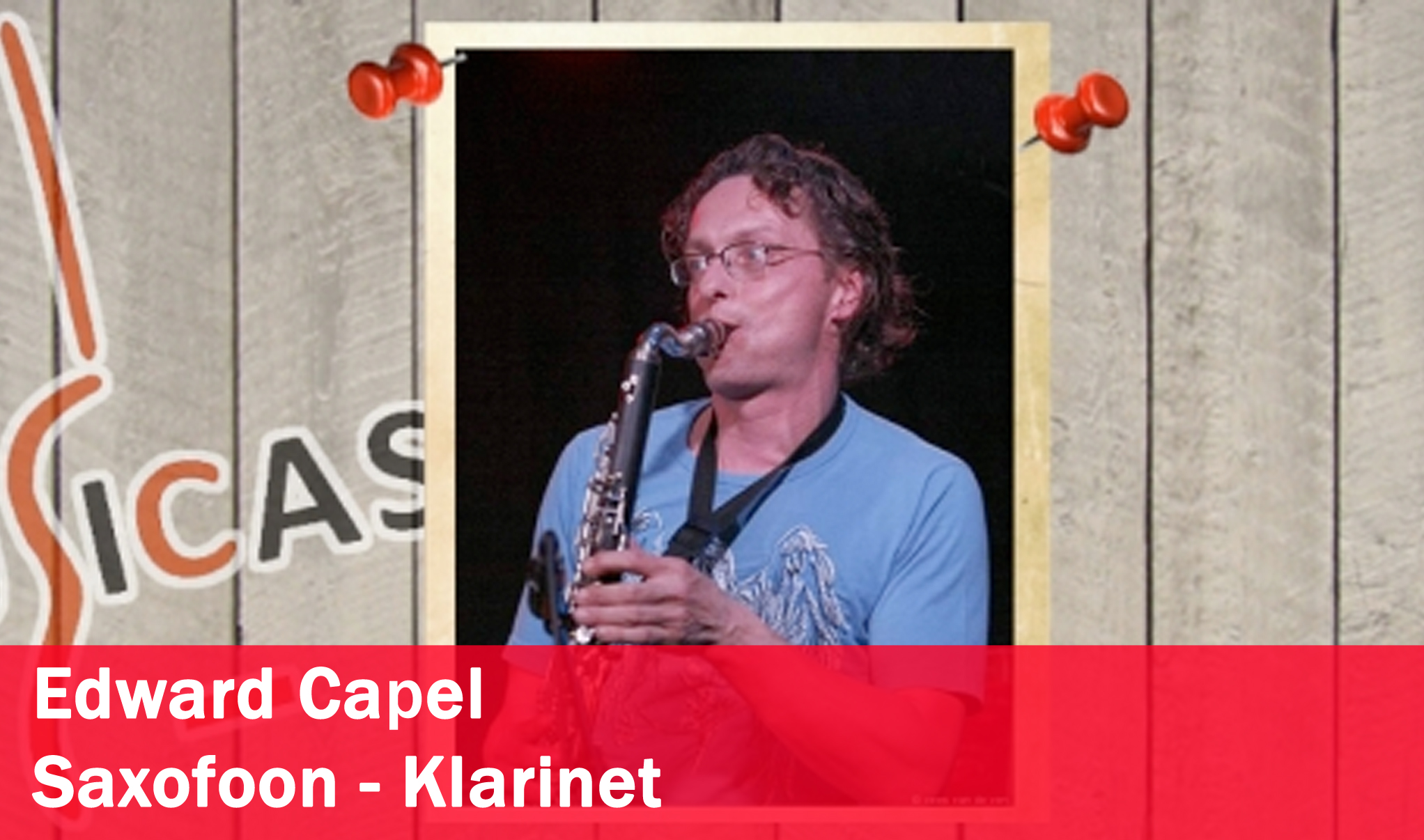 Edward Capel <br>Saxofoon - Klarinet
