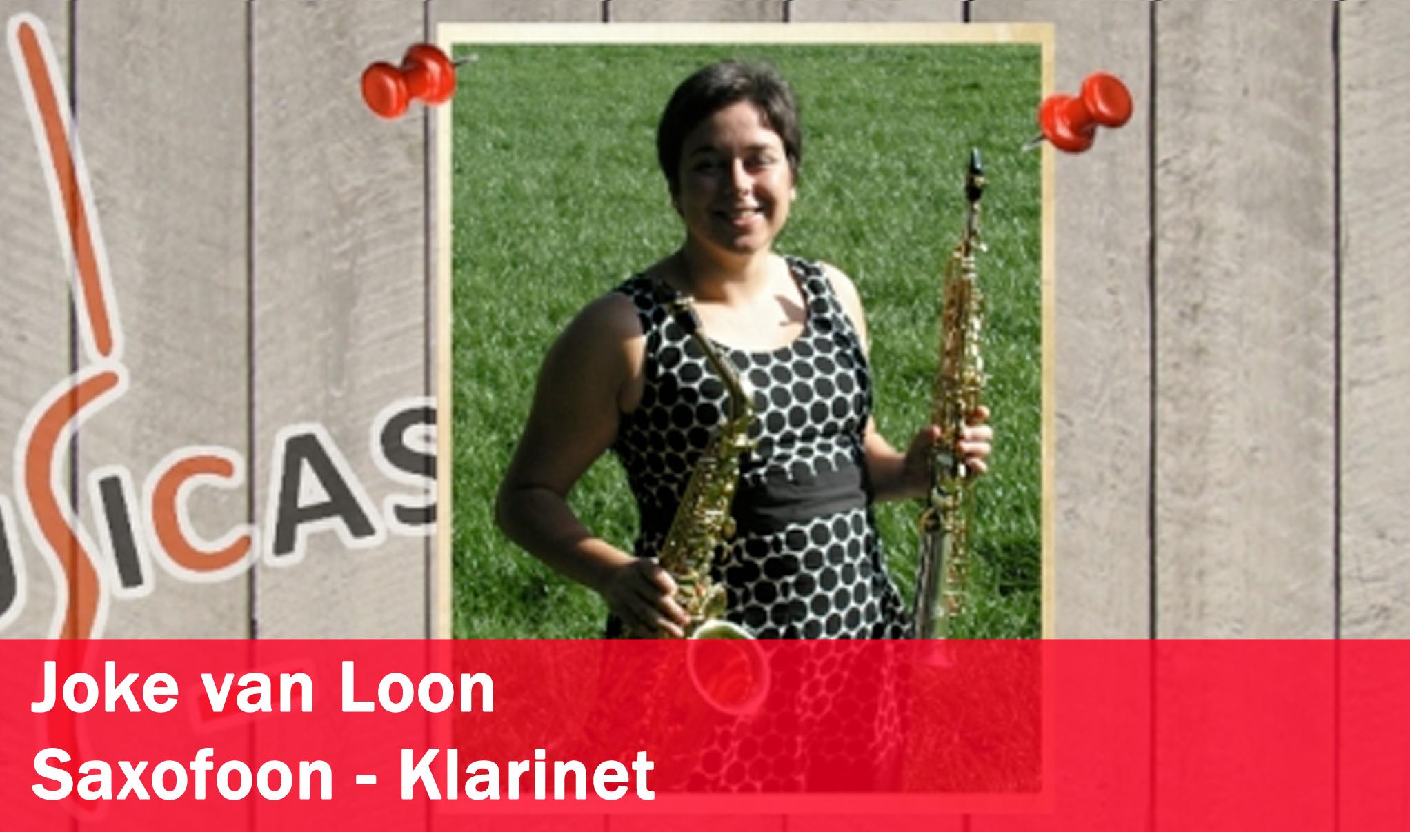 Joke van Loon <br>Saxofoon - Klarinet