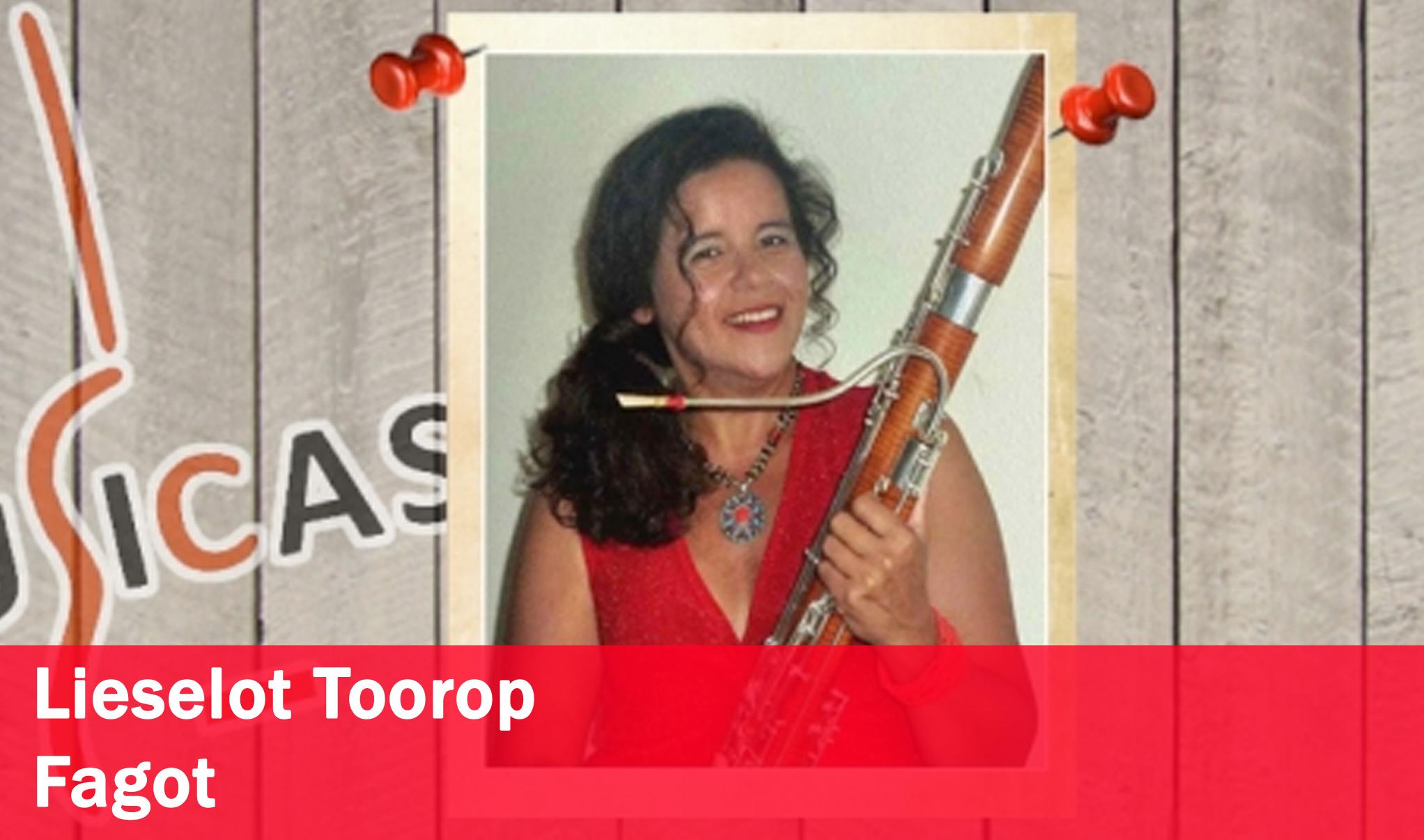 Lieselot Toorop <br>Fagot