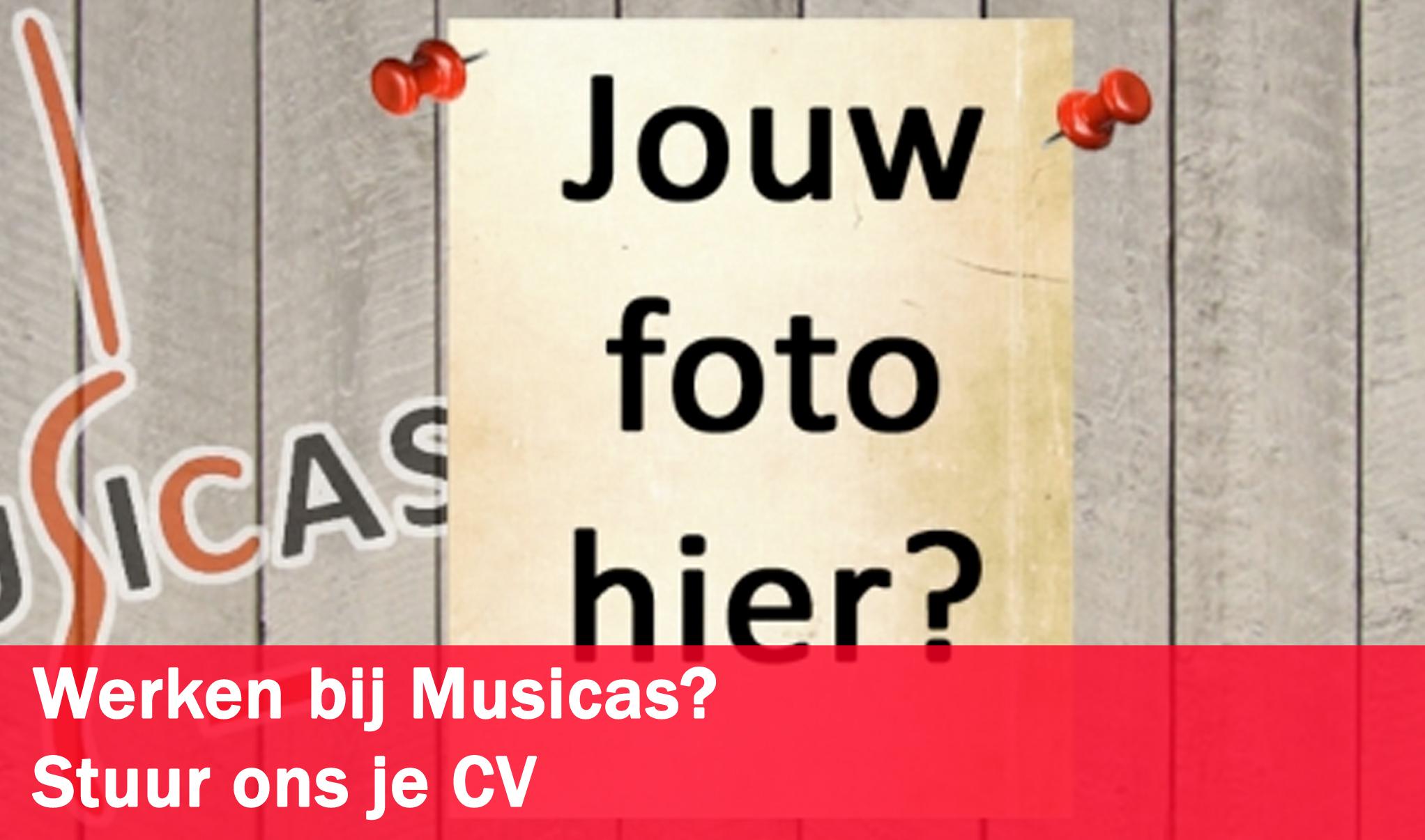 Werken bij Musicas?